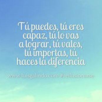 Frases Motivación Luis Galindo